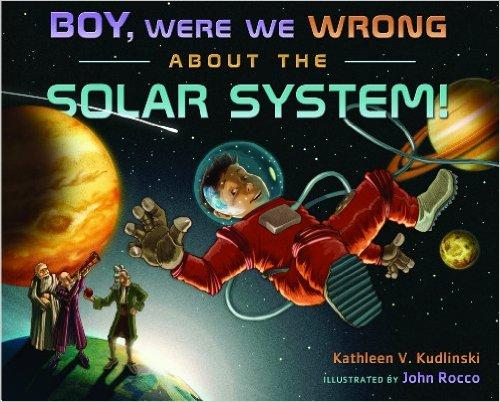 boy were we wrong solar system
